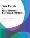 State Florida V Jack Timothy Townsend 042194