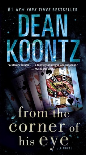 Dean Koontz - From the Corner of His Eye