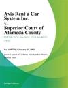 Avis Rent A Car System Inc V Superior Court Of Alameda County