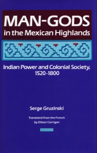 Man-Gods in the Mexican Highlands