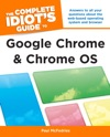 The Complete Idiots Guide To Google Chrome And Chrome OS