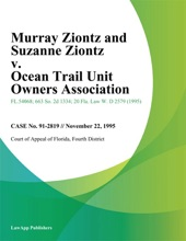 Murray Ziontz And Suzanne Ziontz V. Ocean Trail Unit Owners Association