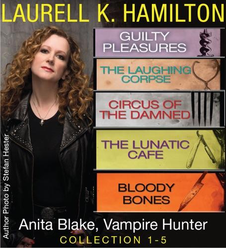 Laurell K. Hamilton - Anita Blake, Vampire Hunter Collection 1-5
