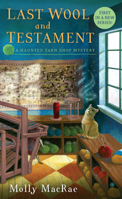 Molly MacRae - Last Wool and Testament book