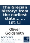 The Grecian History From The Earliest State To The Death Of Alexander The Great By Dr Goldsmith  Pt1