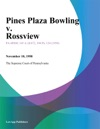 Pines Plaza Bowling V Rossview