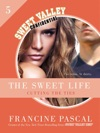 The Sweet Life 5
