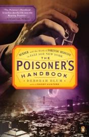 The Poisoner's Handbook - Deborah Blum
