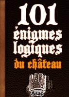 101 énigmes logiques du château