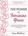The Power Of Feminine Grace