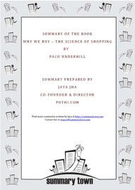 Summary of the Book: Why We Buy - The Science of Shopping by Paco Underhill