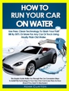 How To Run Your Car On Water