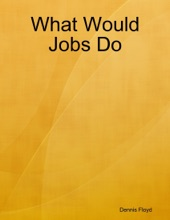 What Would Jobs Do