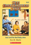 The Baby-Sitters Club 68 Jessi And The Bad Baby-Sitter