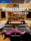 The Mixing Engineers Handbook
