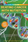 Beating Cancer WithNutrition