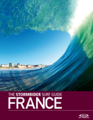 The Stormrider Surf Guide France English Version