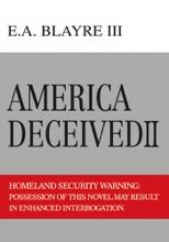 America Deceived Ii