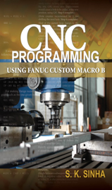 CNC Programming using Fanuc Custom Macro B book