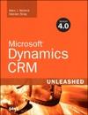 Microsoft Dynamics CRM 40 Unleashed