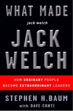 What Made jack welch JACK WELCH