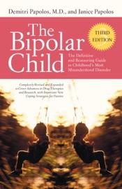 The Bipolar Child Third Edition