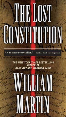 William Martin - The Lost Constitution