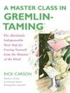 A Master Class In Gremlin-TamingR
