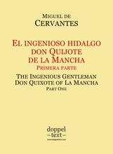 El ingenioso hidalgo don Quijote de la Mancha, primera parte / The Ingenious Gentleman Don Quixote of La Mancha, Part One
