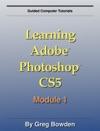 Learning Adobe Photoshop CS5
