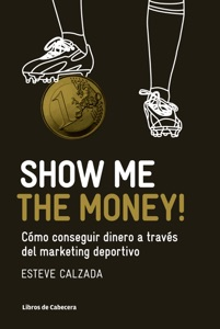 Show Me the Money! Book Cover