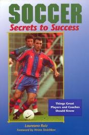 Soccer: Secrets to Success