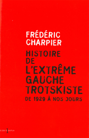 Histoire de l'extrême gauche trotskiste