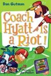 My Weird School Daze 4 Coach Hyatt Is A Riot