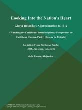 Looking Into the Nation's Heart: Gloria Rolando's Approximation to 1912 (Watching the Caribbean: Interdisciplinary Perspectives on Caribbean Cinema, Part I) (Resena de Pelicula)