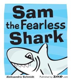 Sam The Fearless Shark