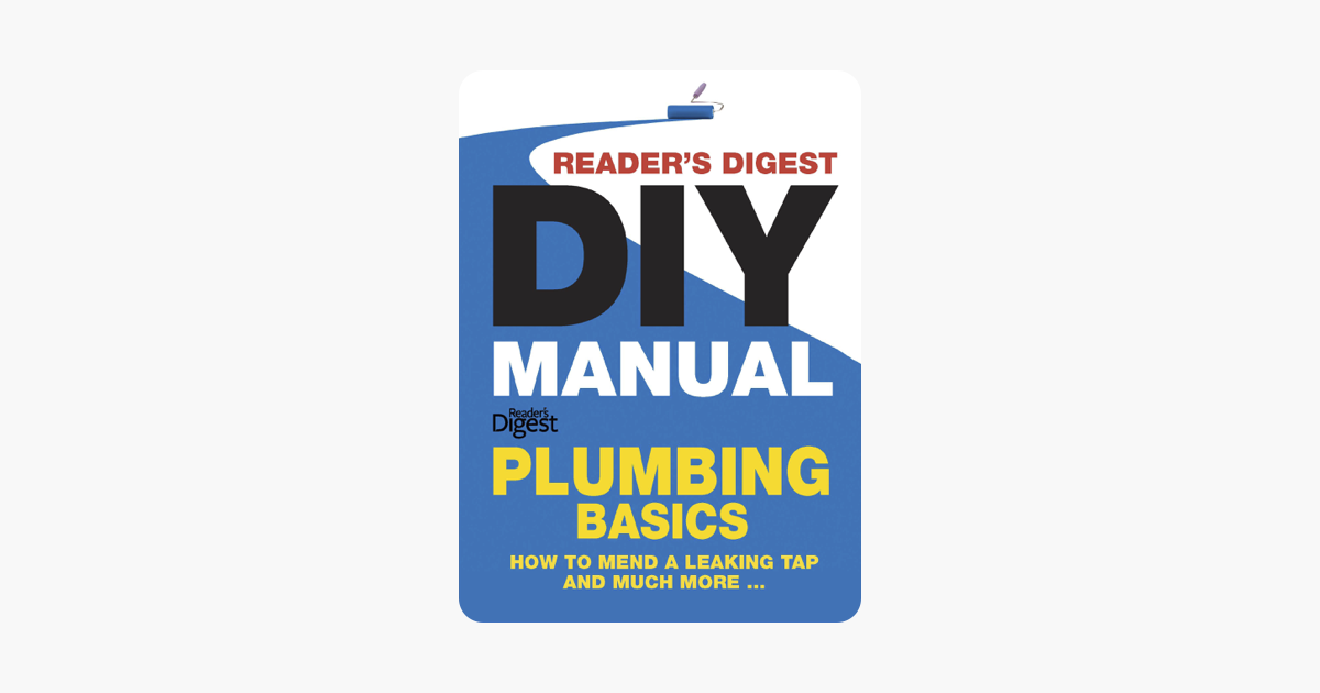 Reader's Digest DIY Manual – Plumbing Basics on Apple Books