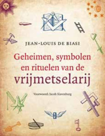 Geheimen, symbolen en rituelen van de vrijmetselarij