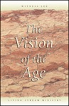 The Vision Of The Age
