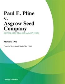 PAUL E. PLINE V. ASGROW SEED COMPANY