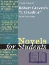 A Study Guide For Robert Gravess I Claudius