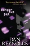 Dangerous DNA