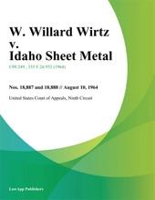 W. Willard Wirtz V. Idaho Sheet Metal