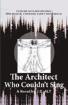 The Architect Who Couldnt Sing