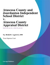 Atascosa County And Jourdanton Independent School District V. Atascosa County Appraisal District