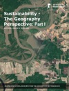 Sustainability - The Geography Perspective Part I