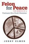 Felon For Peace