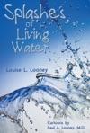 Splashes Of Living Water