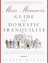Miss Manners Guide To Domestic Tranquility