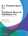 EV Prentice Dryer Co V Northwest Dryer  Machinery Co